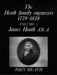 The Heath Family Engravers By John Heath