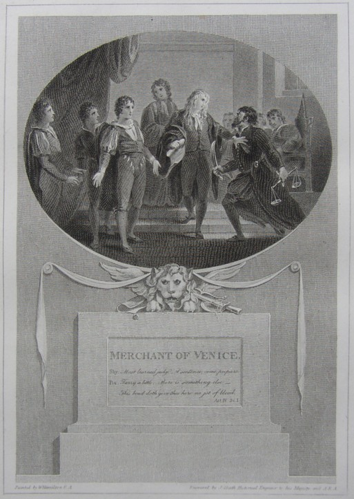 Engraving of Merchant of Venice by William Shakespeare. Painted by the artist painter William Hamilton RA, Engraved by James Heath Engraver, 1803.