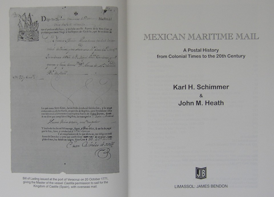 Image of Title Page of the book Mexican Maritime Mail A Postal History from Colonial Times to the 20th Century Karl H Schimmer and John Heath, Published by James Bendon Ltd, 1997
